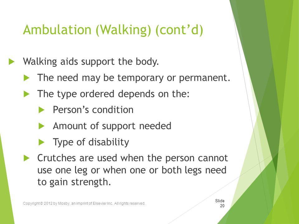 Ambulation (Walking) (cont'd)