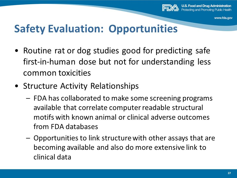 Safety Evaluation: Opportunities