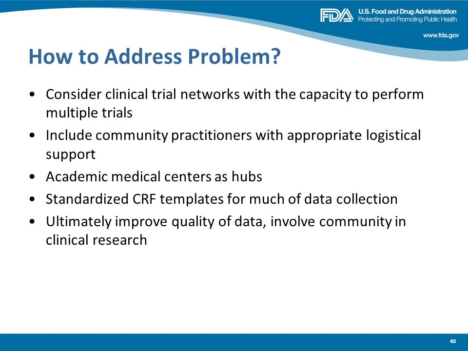 How to Address Problem Consider clinical trial networks with the capacity to perform multiple trials.