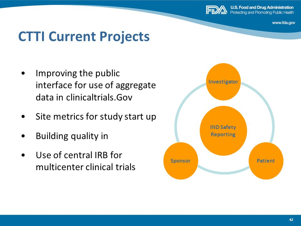 CTTI Current ProjectsInvestigator. Improving the public interface for use of aggregate data in clinicaltrials.Gov.