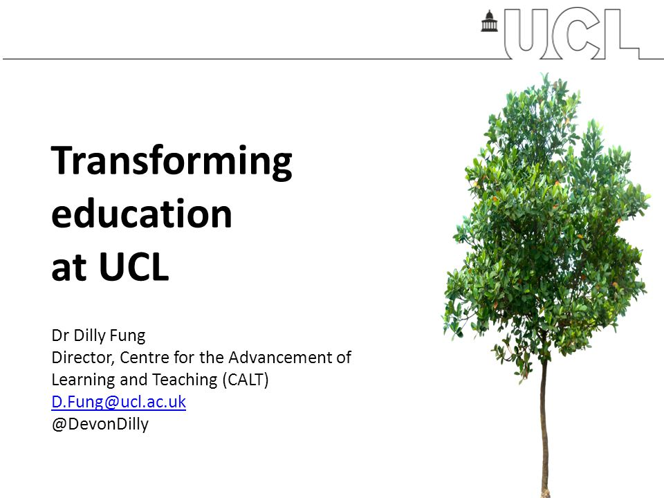 Transforming education at UCL