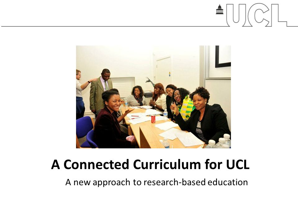 A Connected Curriculum for UCL