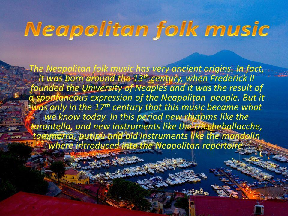 Neapolitan folk music Neapolitan folk music