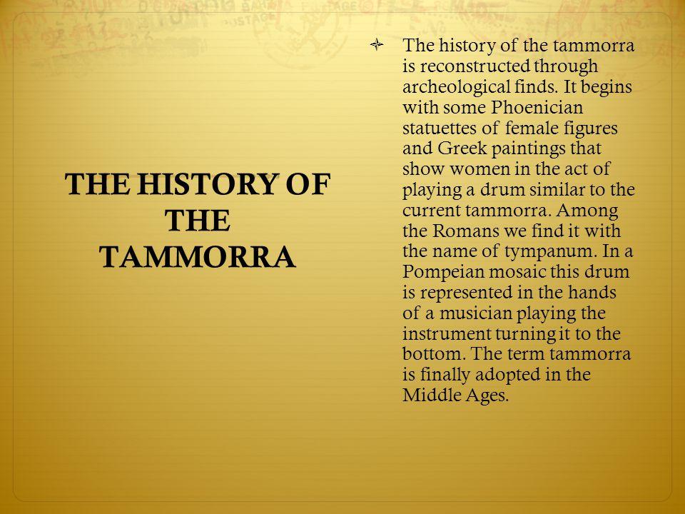 THE HISTORY OF THE TAMMORRA