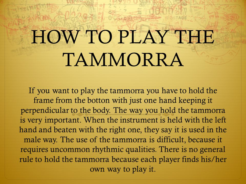 HOW TO PLAY THE TAMMORRA