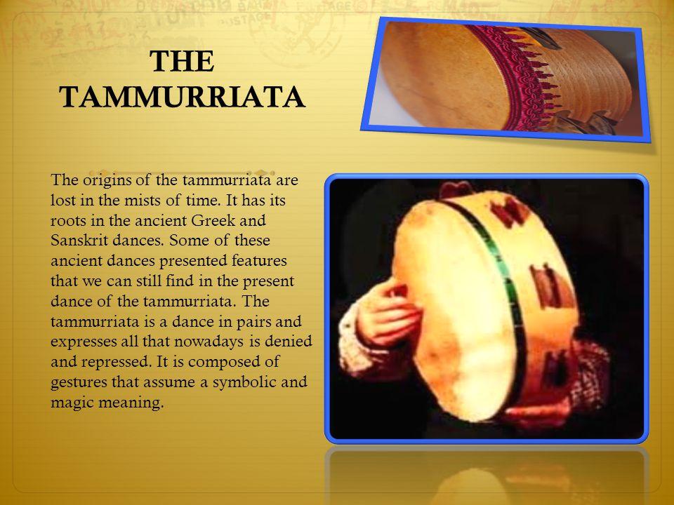 THE TAMMURRIATA