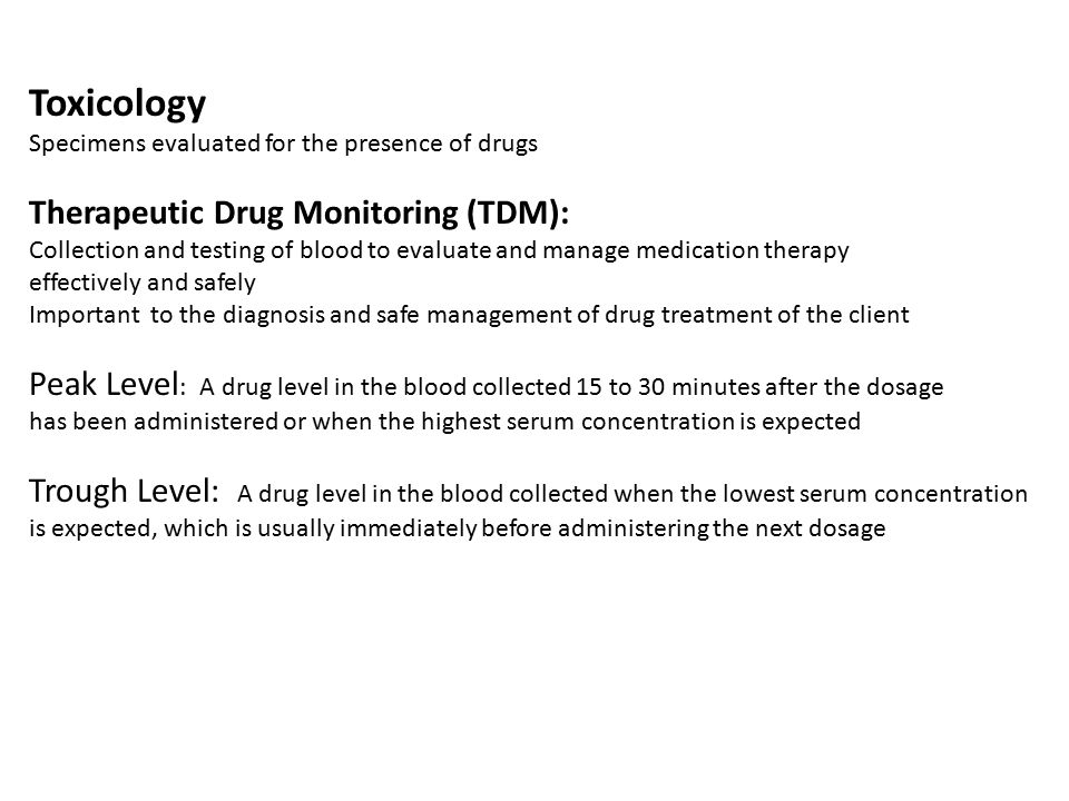 Toxicology Therapeutic Drug Monitoring (TDM):