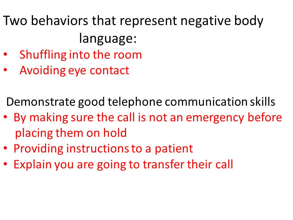 Two behaviors that represent negative body language: