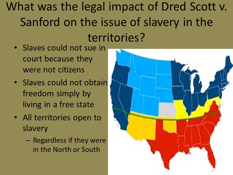 What was the legal impact of Dred Scott v