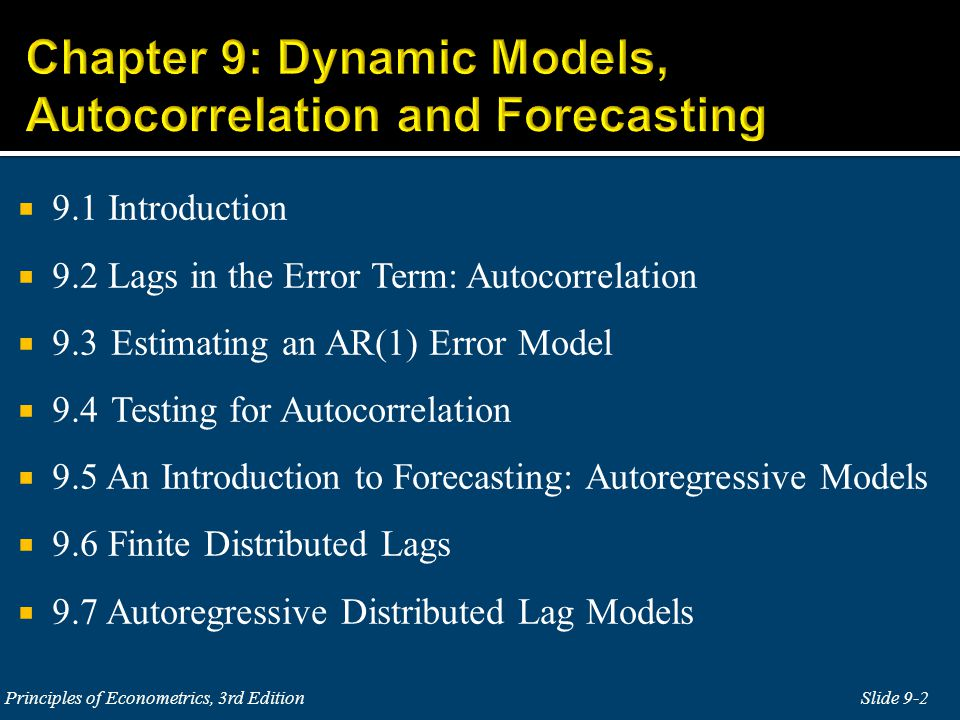 Chapter 9: Dynamic Models, Autocorrelation and Forecasting