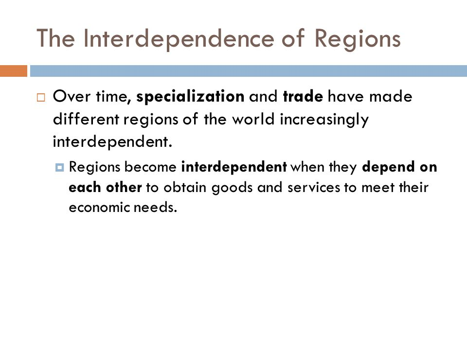 The Interdependence of Regions