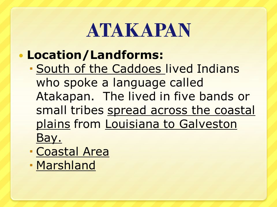 ATAKAPAN Location/Landforms: