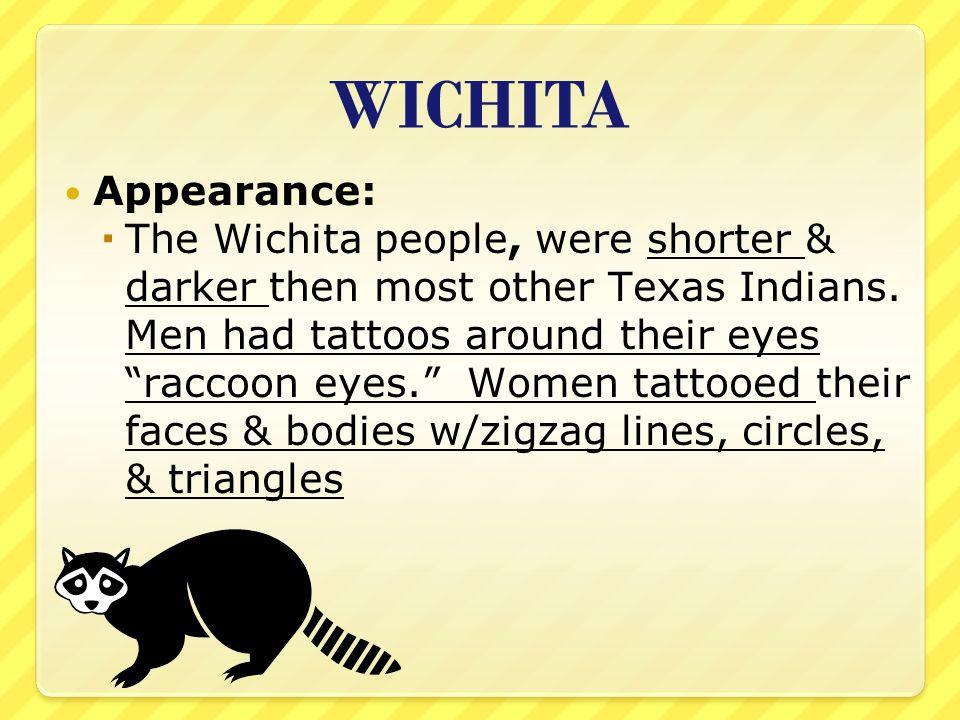 WICHITA Appearance: