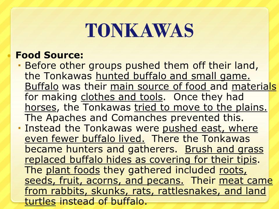 TONKAWAS Food Source: