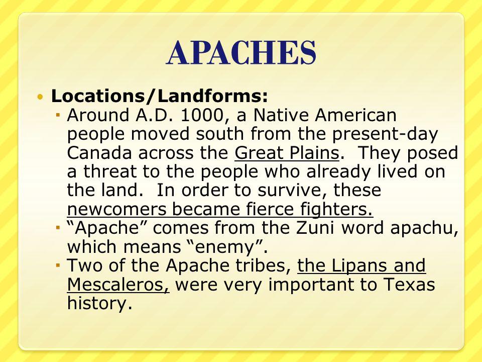 APACHES Locations/Landforms: