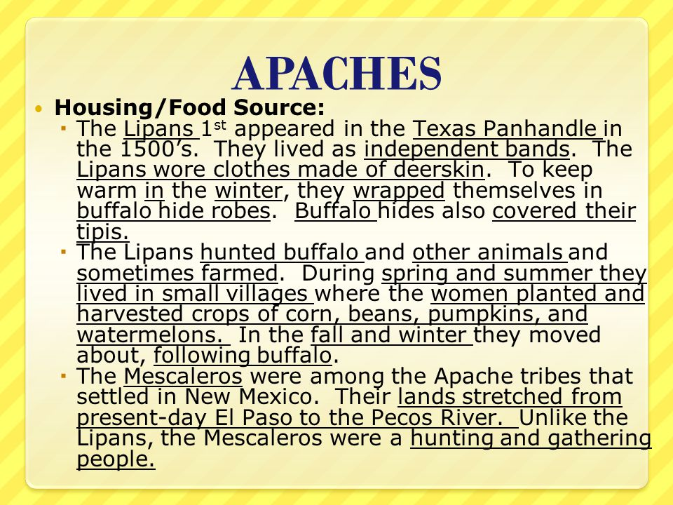 APACHES Housing/Food Source: