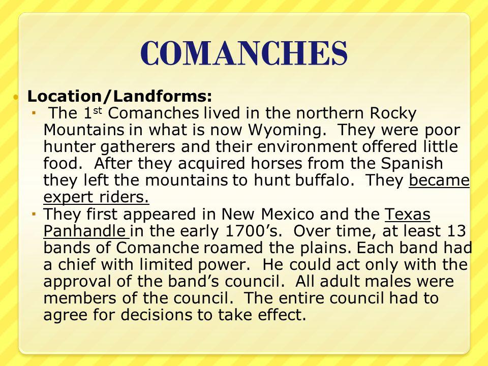 COMANCHES Location/Landforms:
