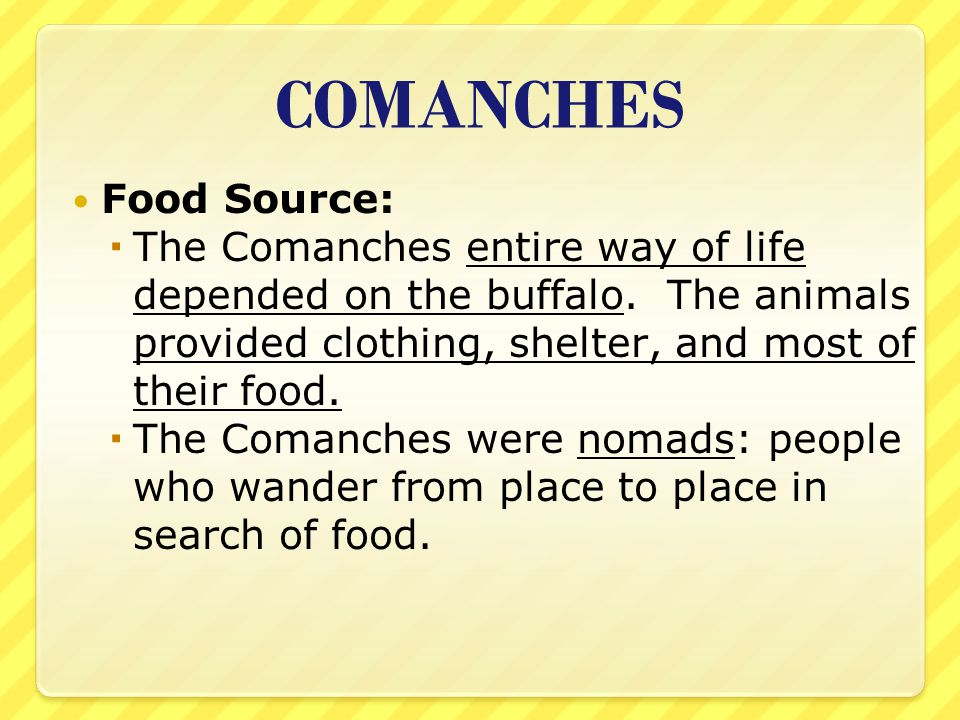 COMANCHES Food Source: