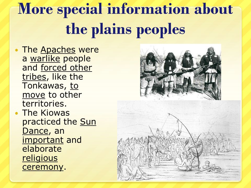 More special information about the plains peoples