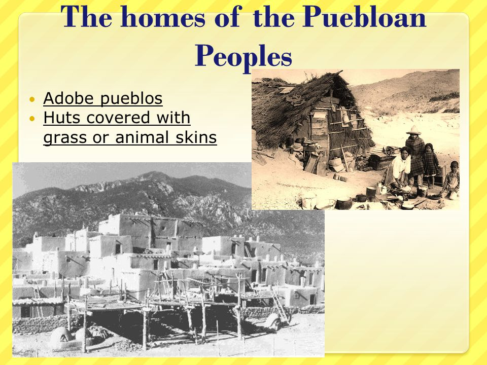 The homes of the Puebloan Peoples