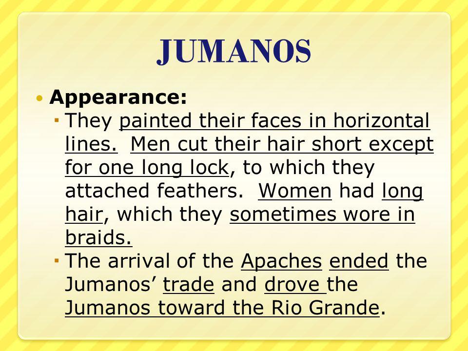 JUMANOS Appearance: