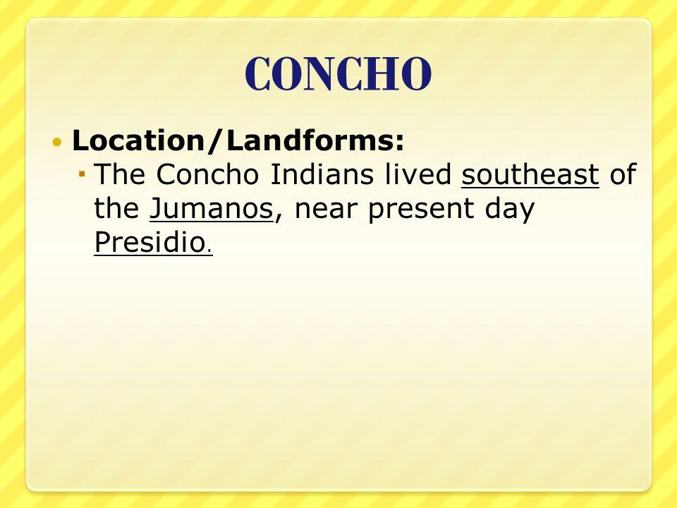 CONCHO Location/Landforms: