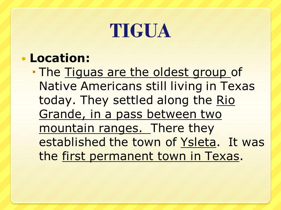 TIGUA Location: