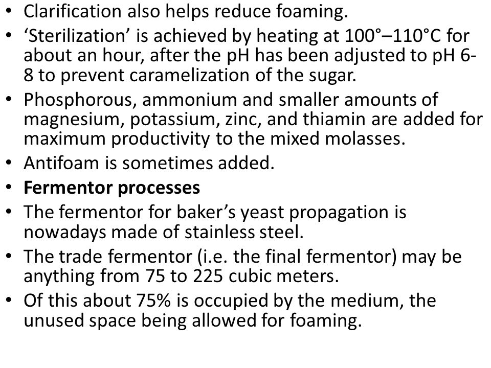 Clarification also helps reduce foaming.