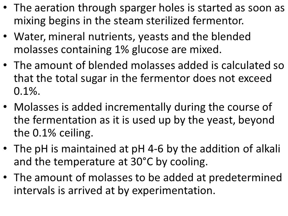 The aeration through sparger holes is started as soon as mixing begins in the steam sterilized fermentor.