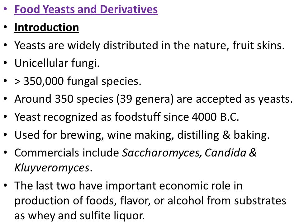 Food Yeasts and Derivatives