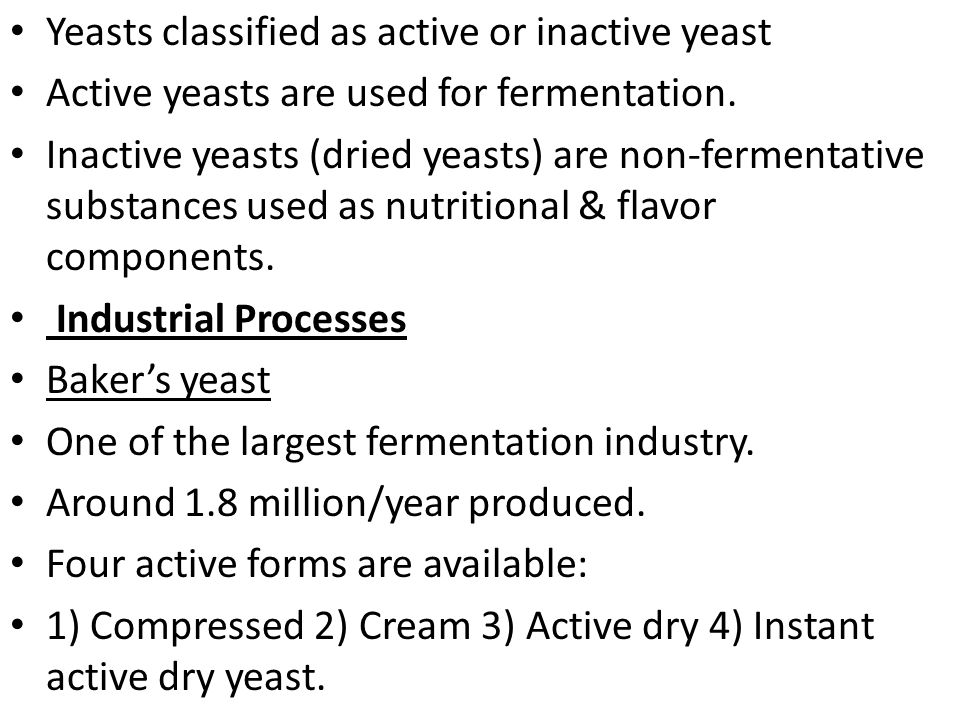 Yeasts classified as active or inactive yeast