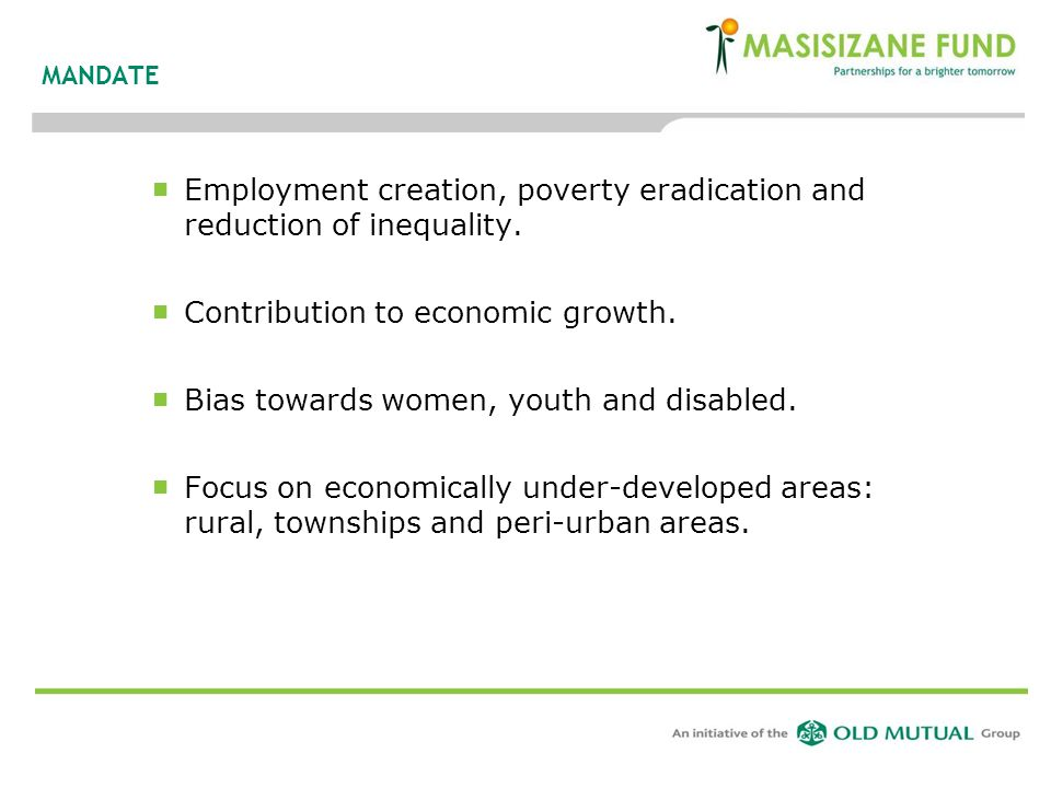 Employment creation, poverty eradication and reduction of inequality.