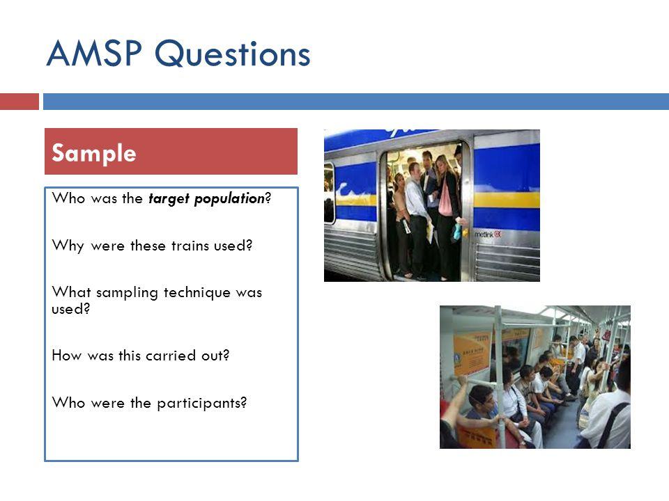 AMSP Questions Sample Who was the target population