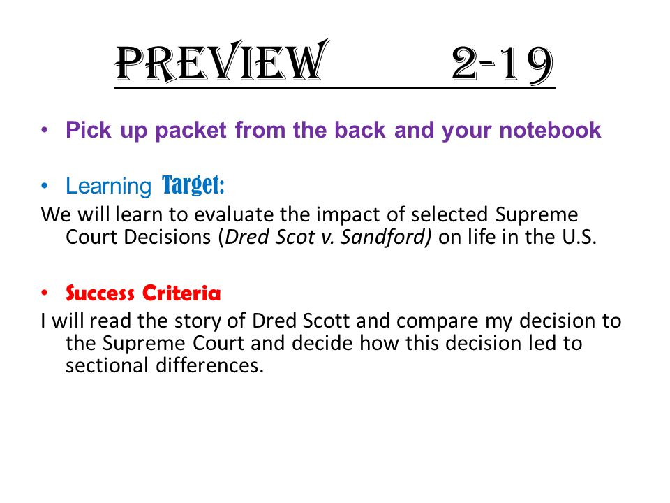 PREVIEW 2-19 Pick up packet from the back and your notebook
