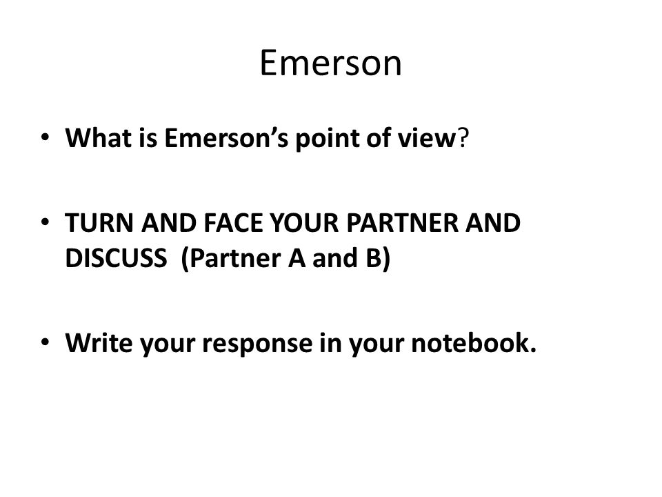 Emerson What is Emerson's point of view