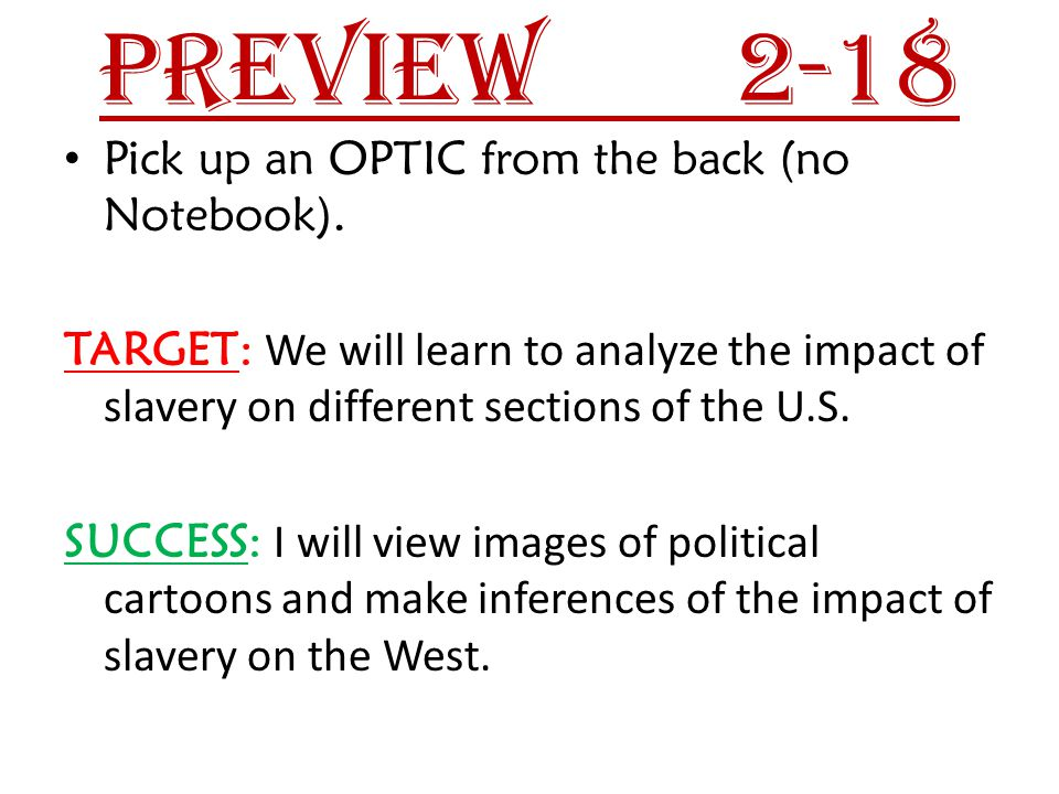 Preview 2-18 Pick up an OPTIC from the back (no Notebook).