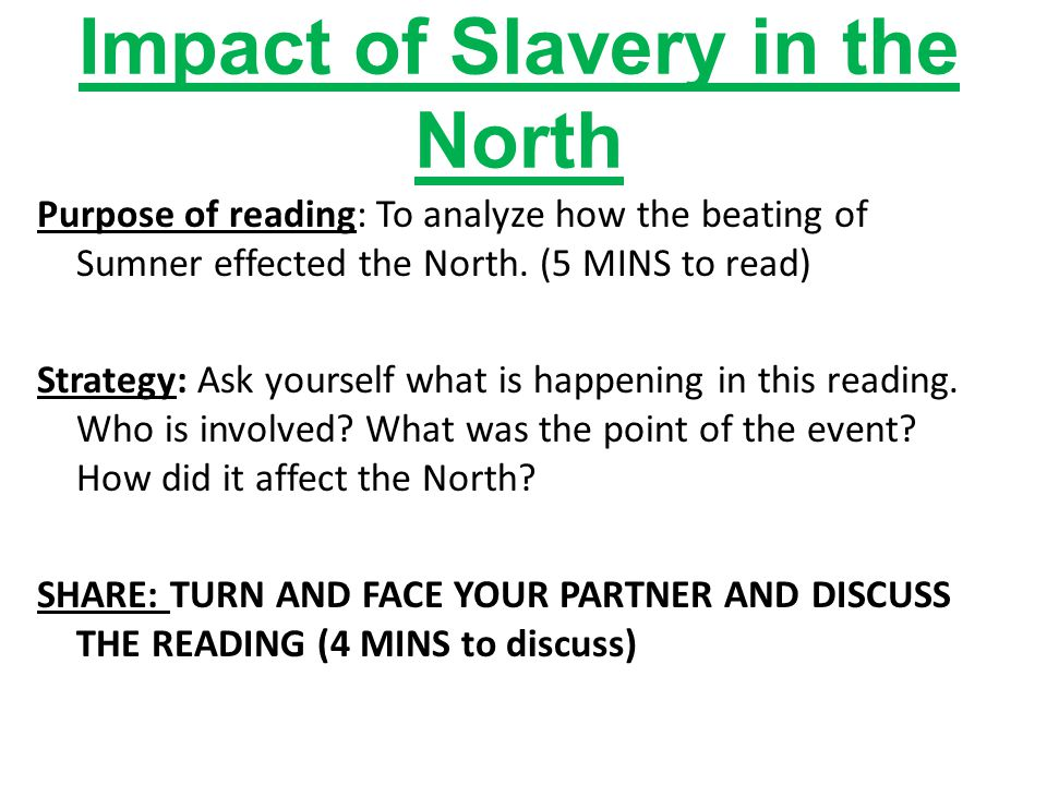 Impact of Slavery in the North