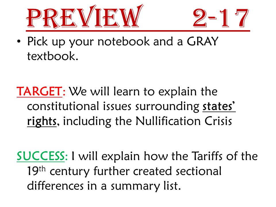 Preview 2-17 Pick up your notebook and a GRAY textbook.