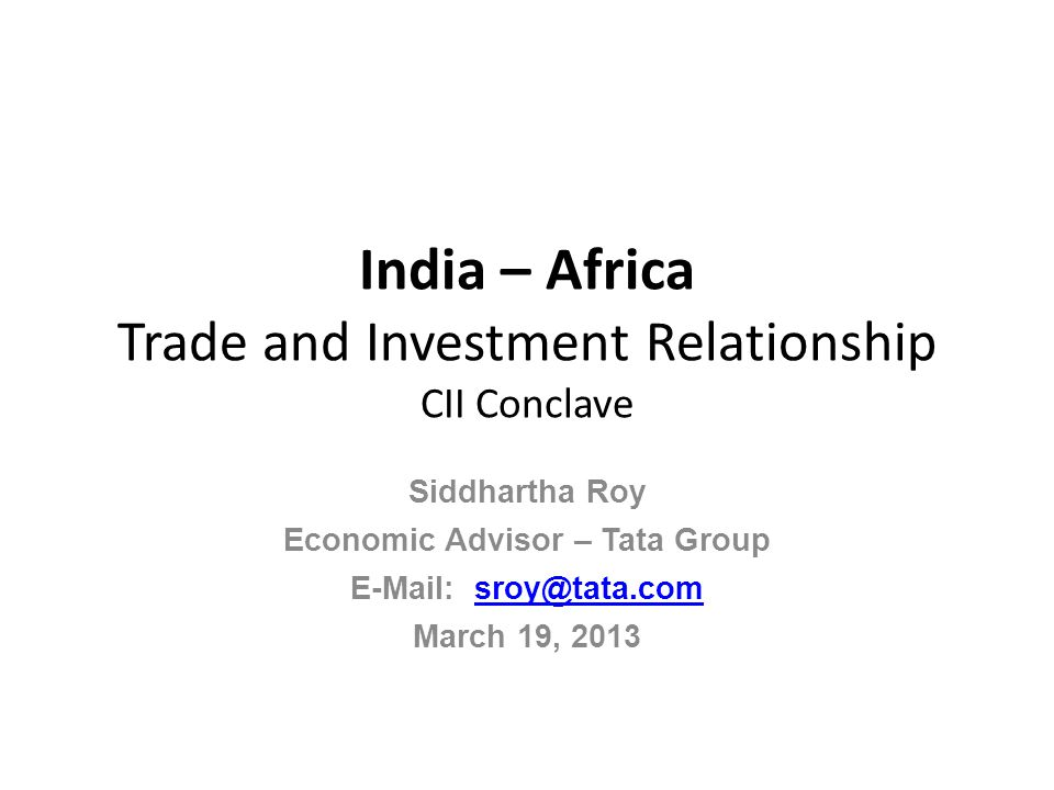 India – Africa Trade and Investment Relationship CII Conclave