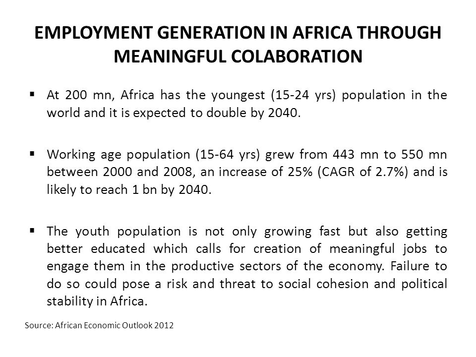 EMPLOYMENT GENERATION IN AFRICA THROUGH MEANINGFUL COLABORATION