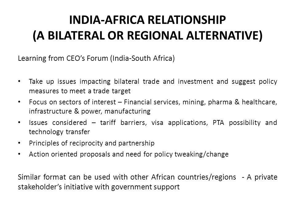 INDIA-AFRICA RELATIONSHIP (A BILATERAL OR REGIONAL ALTERNATIVE)
