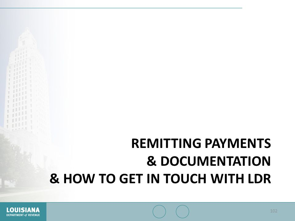 Remitting Payments & documentation & how to get in touch with ldr
