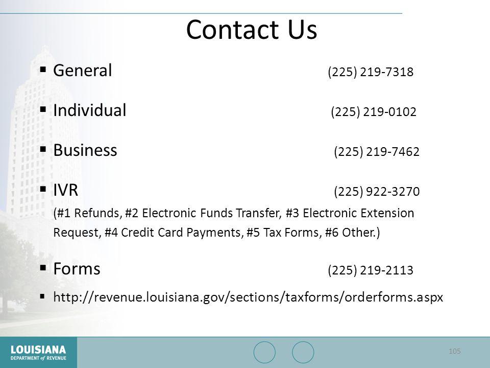 Contact Us General (225) 219-7318 Individual (225) 219-0102