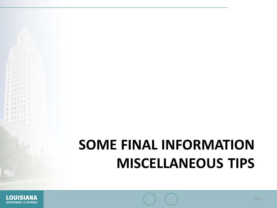 Some Final Information miscellaneous tips