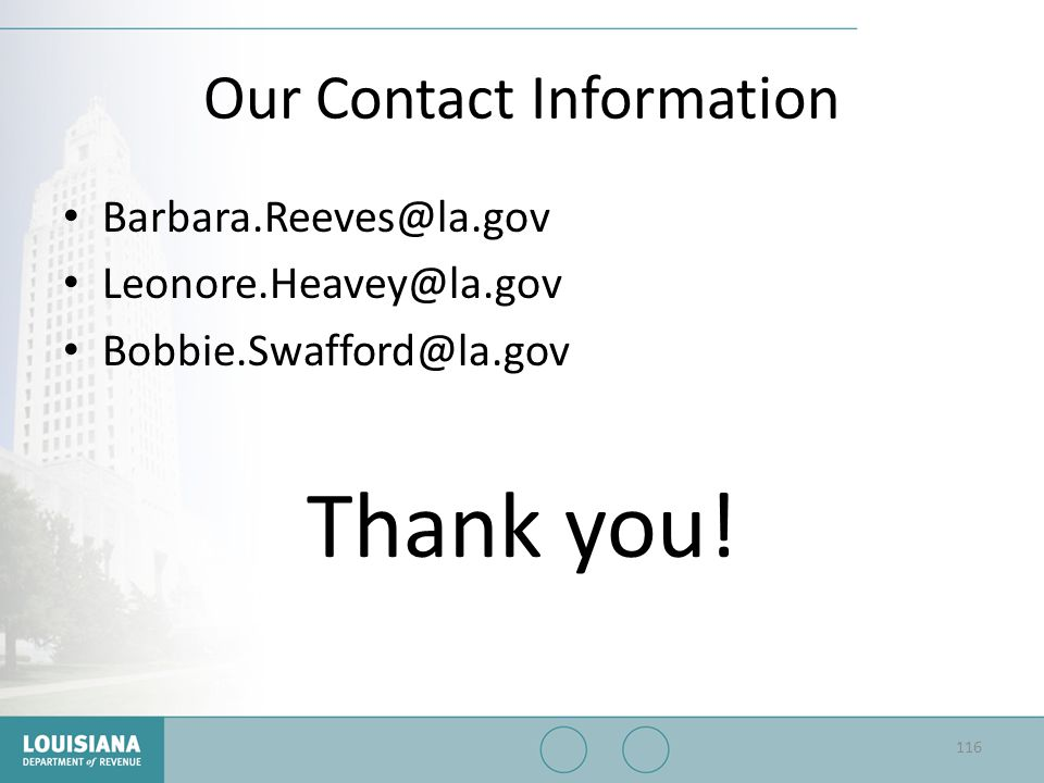 Our Contact Information Barbara.Reeves@la.gov. Leonore.Heavey@la.gov.