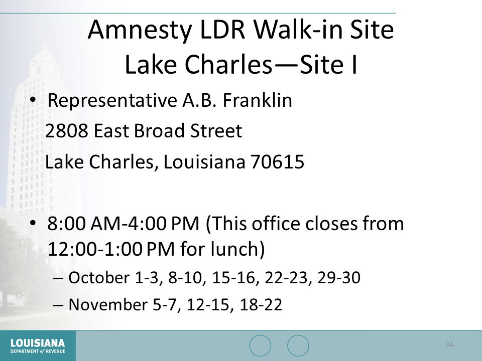 Amnesty LDR Walk-in Site Lake Charles—Site I