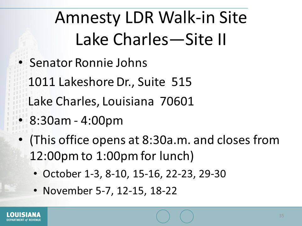 Amnesty LDR Walk-in Site Lake Charles—Site II