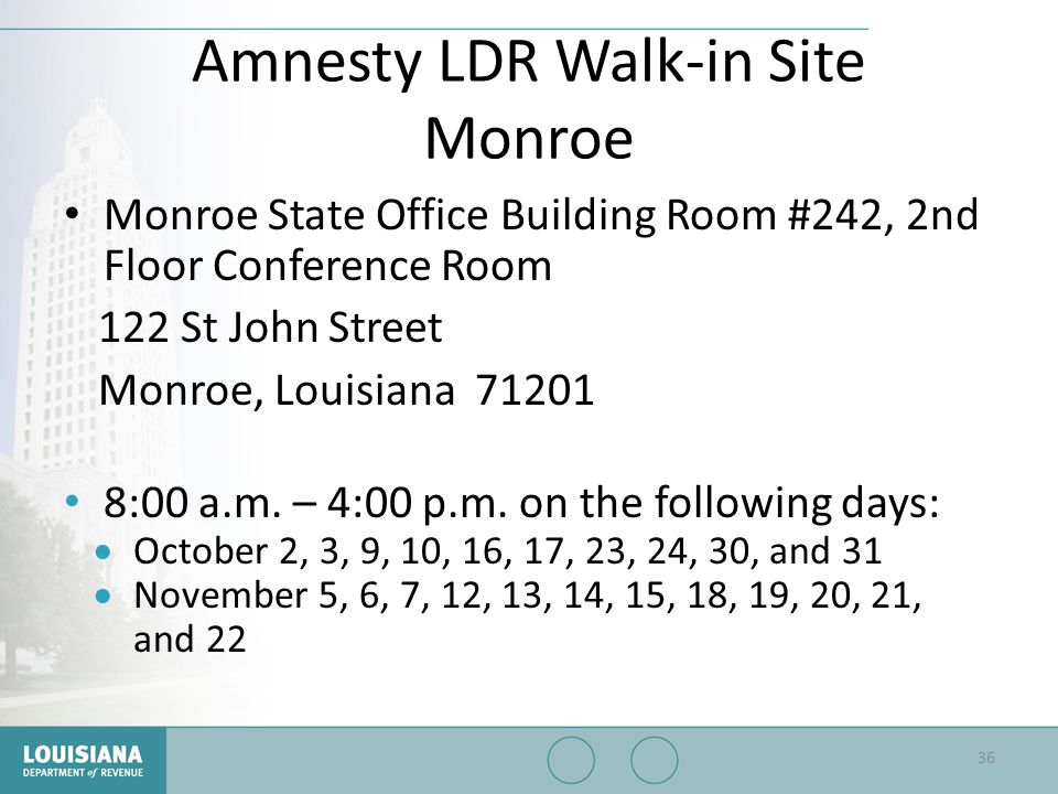 Amnesty LDR Walk-in Site Monroe