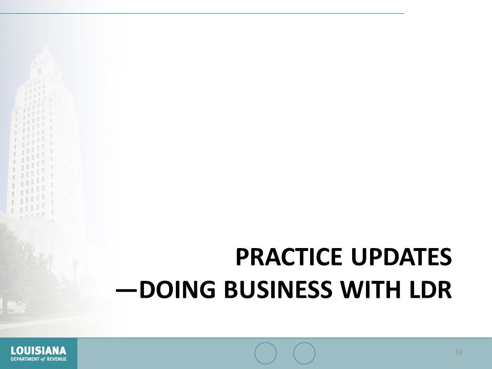 Practice updates —doing business with LDR