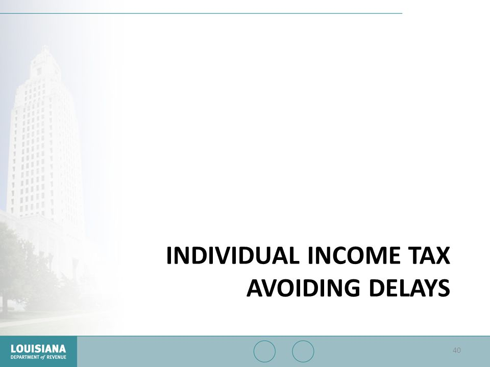 Individual Income Tax Avoiding Delays